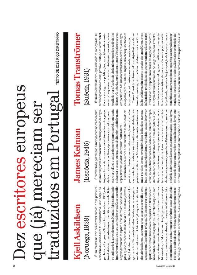 54 [maio 2009] revista LER Dezescritoreseuropeus que(já)mereciamser traduzidosemPortugalTEXTODEJOSÉRIÇODIREITINHO TomasTra...