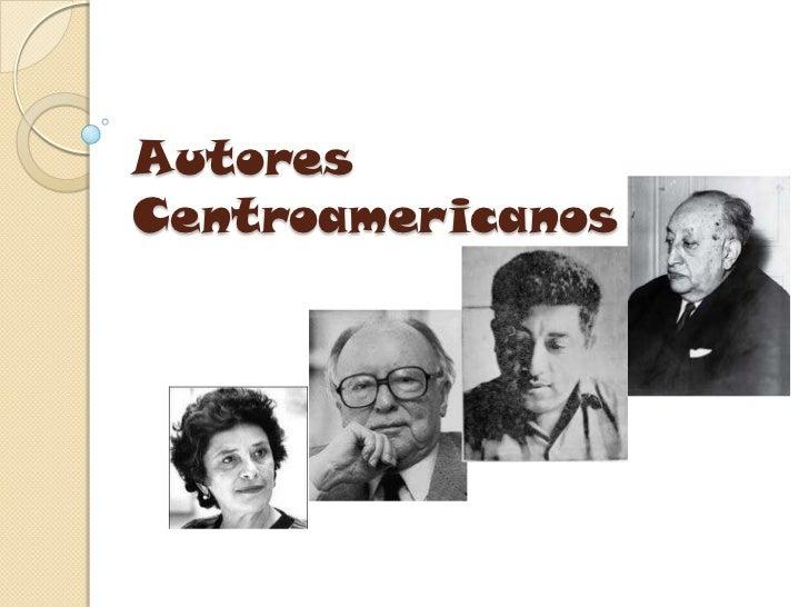 Algunos autores centroamericanos