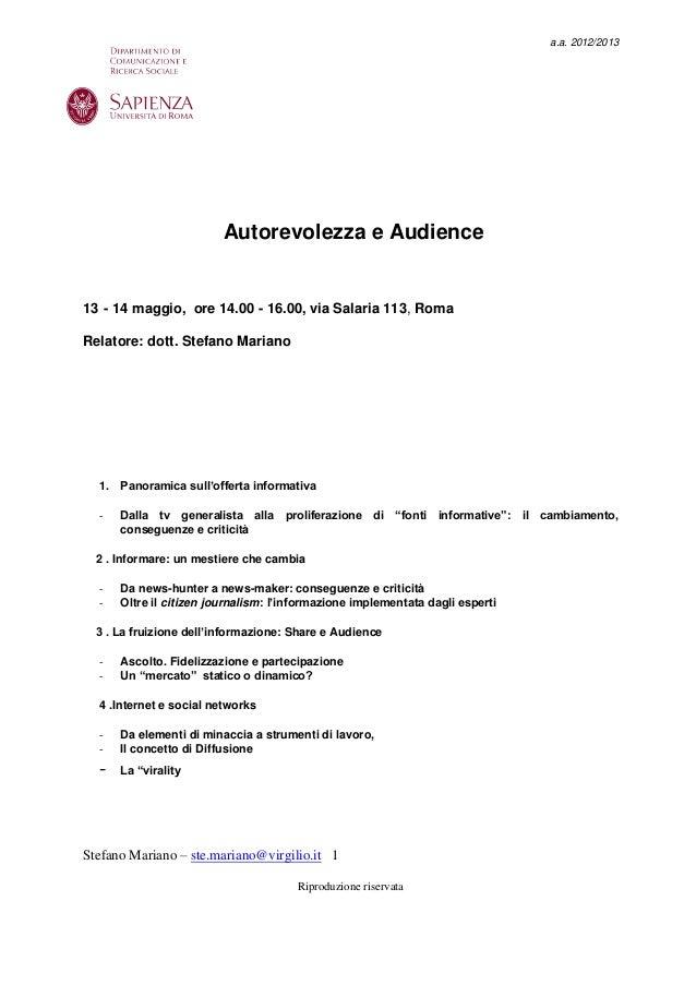 Stefano Mariano – ste.mariano@virgilio.it 1Riproduzione riservataa.a. 2012/2013Autorevolezza e Audience13 - 14 maggio, ore...