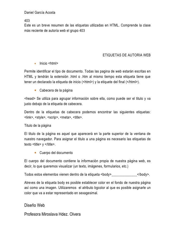 Daniel García Acosta  403 Este es un breve resumen de las etiquetas utilizadas en HTML. Comprende la clase más reciente de...