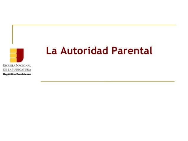 La Autoridad Parental