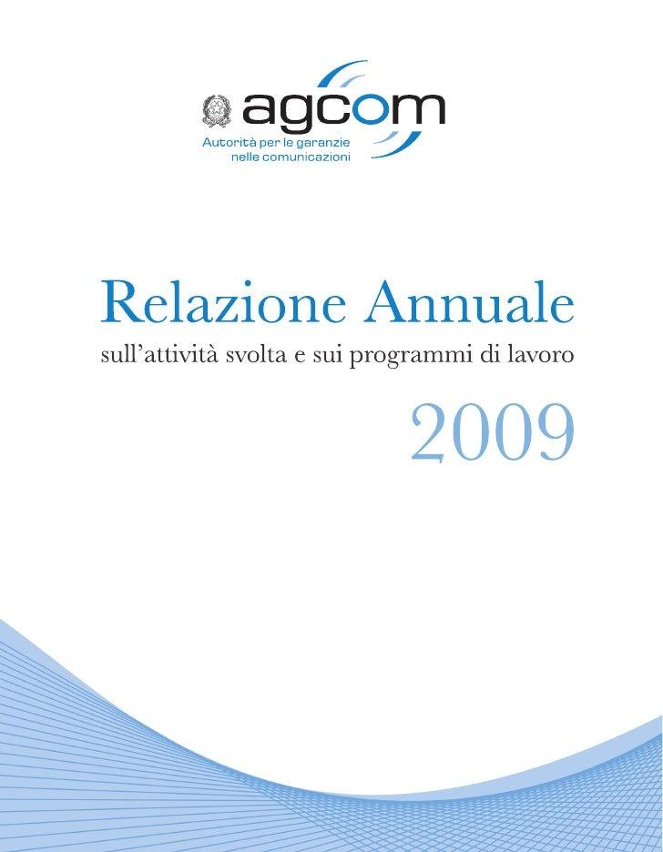 Autorità per le Garanzie nelle Comunicazioni Relazione 2009