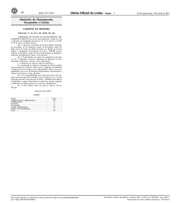 Nº 69, quinta-feira, 10 de abril de 201468 ISSN 1677-7042 Este documento pode ser verificado no endereço eletrônico http:/...