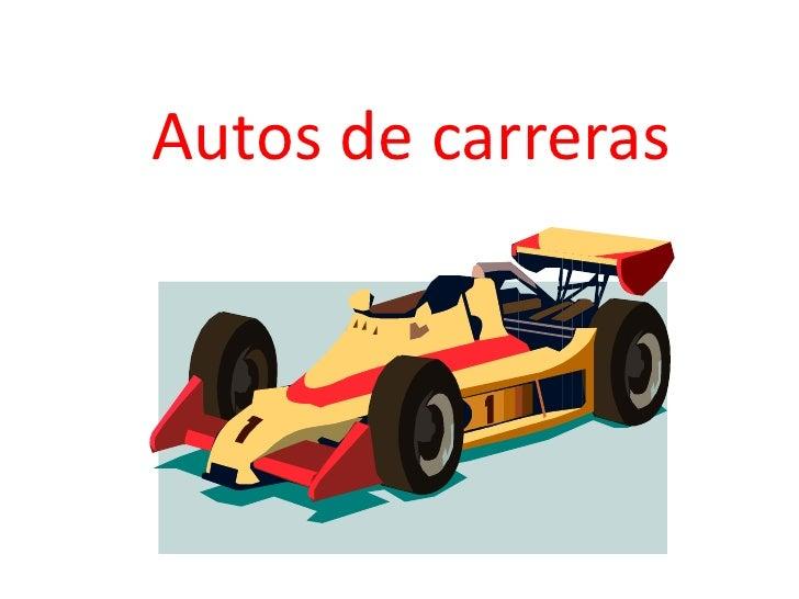 Autos de carreras<br />