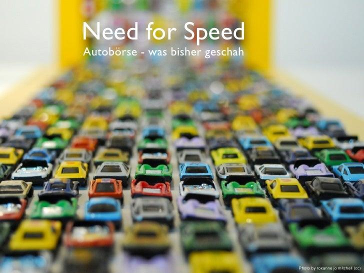 Need for Speed Autobörse - was bisher geschah                                      Photo by roxanne jo mitchell (cc)