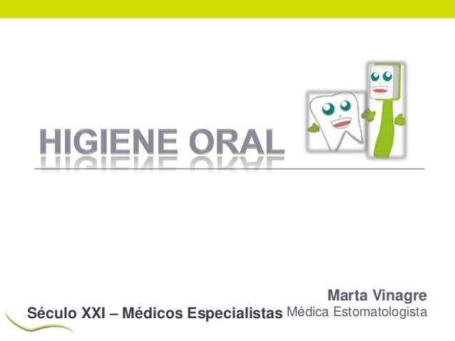 Marta Vinagre Século XXI – Médicos Especialistas Médica Estomatologista