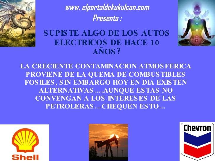 SUPISTE ALGO DE LOS AUTOS ELECTRICOS DE HACE 10 AÑOS? LA CRECIENTE CONTAMINACION ATMOSFERICA PROVIENE DE LA QUEMA DE COMBU...