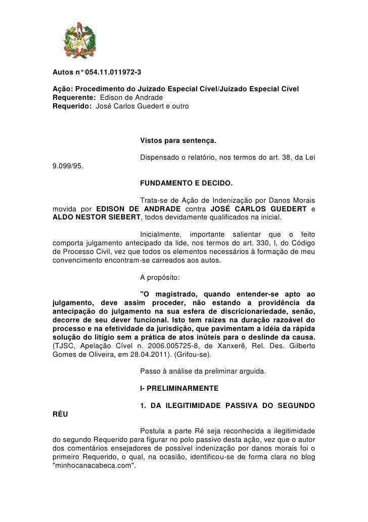 Autos n° 054.11.011972-3Ação: Procedimento do Juizado Especial Cível/Juizado Especial CívelRequerente: Edison de AndradeRe...