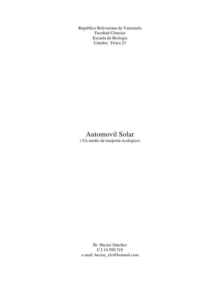 Republica Bolivariana de Venezuela        Facultad Ciencias       Escuela de Biologia        Catedra: Fisica 21    Automov...