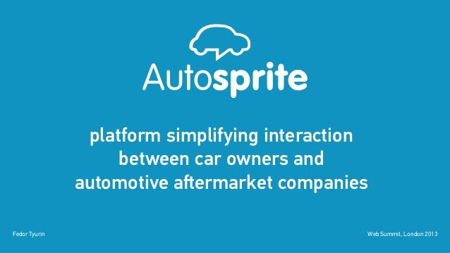 platform simplifying interaction                    between car owners and               automotive aftermarket companiesF...