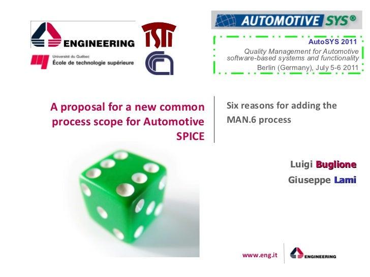 AutoSYS 2011                                     Quality Management for Automotive                                software...