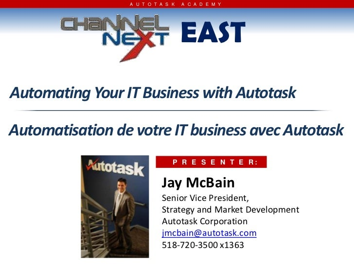 Automating Your IT Business Using Autotask