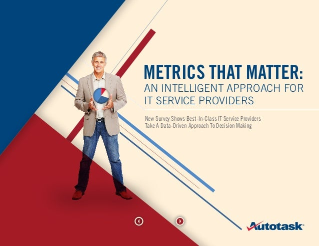 Autotask: Metrics that Matter (An Intelligent Approach for IT Service Providers)