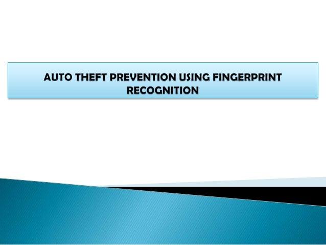 Auto theft prevention using fingerprint scanner