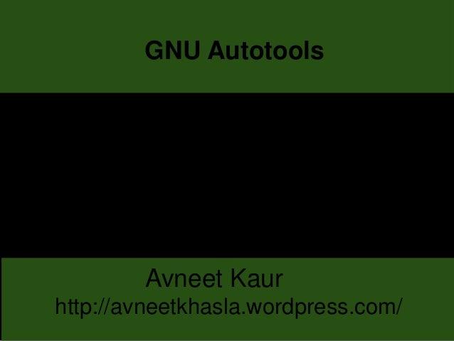 GNU Autotools - Automake and Autoconf