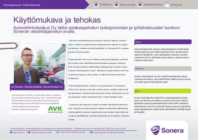 Käyttömukava ja tehokas viestintäpalvelu - Autovahinkokeskus-asiakascase - Sonera