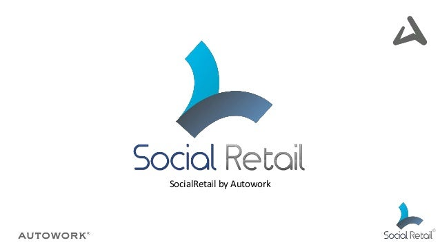 SocialRetail by Autowork