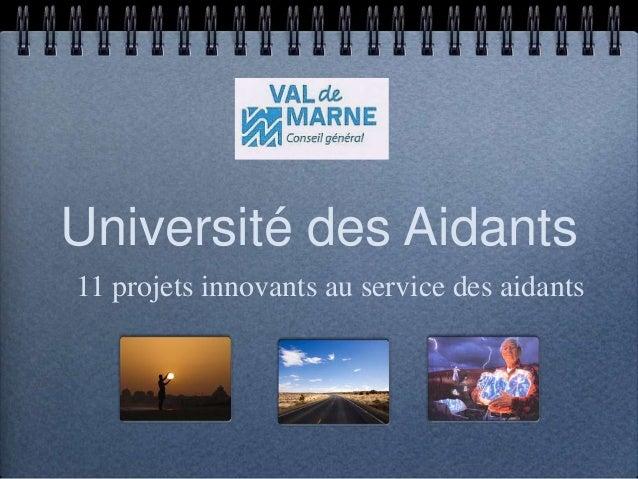 Université des Aidants 11 projets innovants au service des aidants