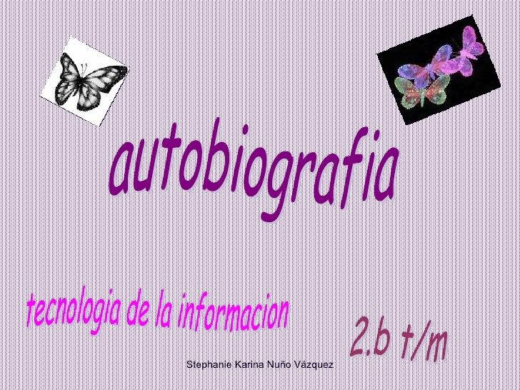 autobiografia stephanie karina