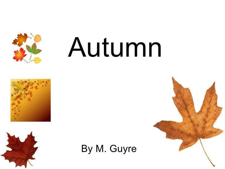 Autumn By M. Guyre