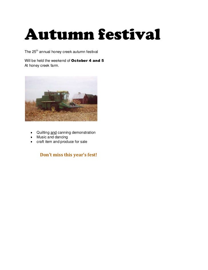 Autumn festival<br />The 25th annual honey creek autumn festival <br />Will be held the weekend of October 4 and 5<br />At...