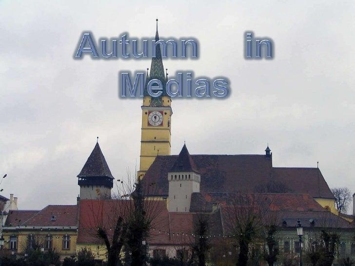 Autumn in Medias