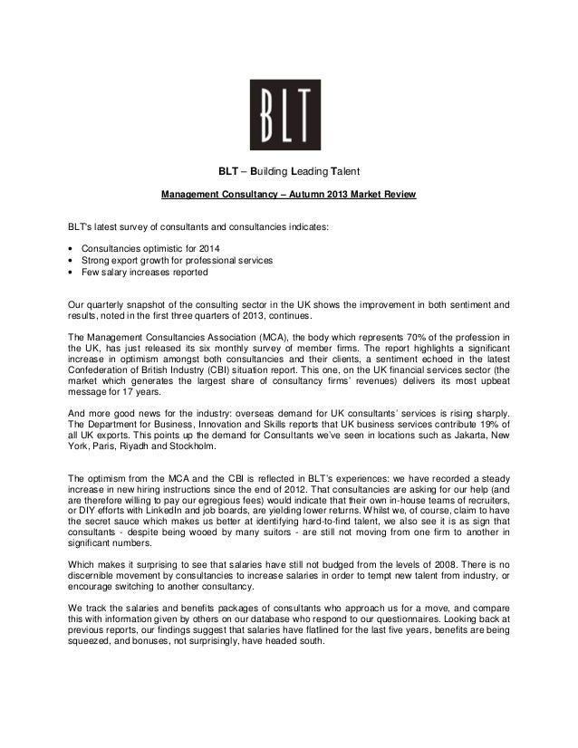 BLT – Building Leading Talent Management Consultancy – Autumn 2013 Market Review  BLT's latest survey of consultants and c...