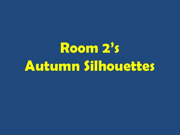 Autumn silhouettes ppt