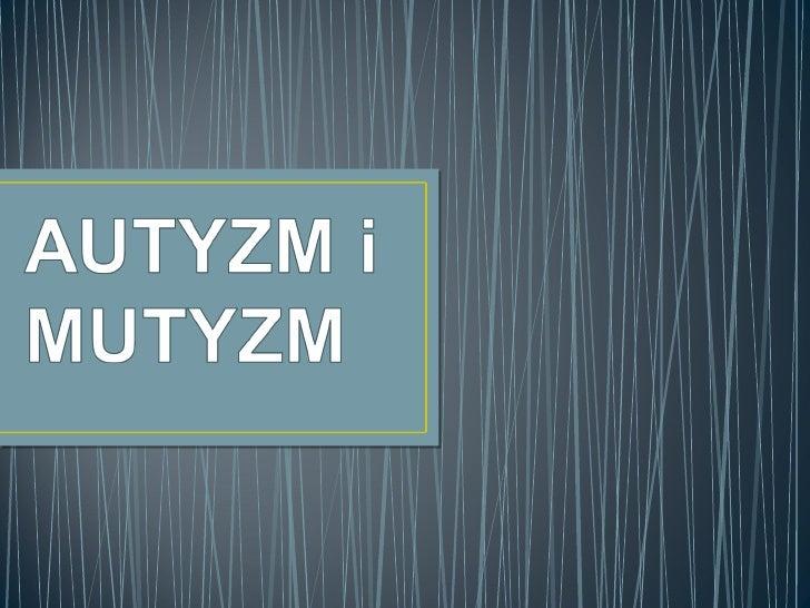 Autyzm i mutyzm 03