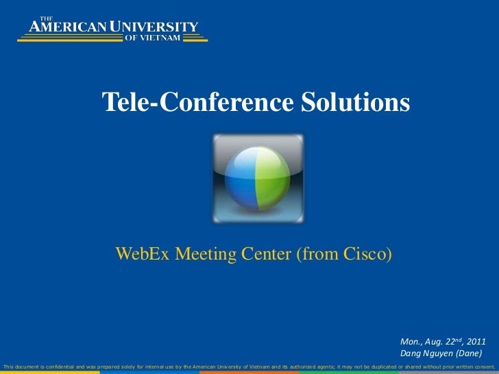 Tele-Conference Solutions                                             WebEx Meeting Center (from Cisco)                   ...