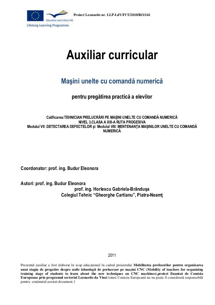 Auxiliar curricular<br />Maşini unelte cu comandă numerică<br />pentru pregătirea practică a elevilor<br />Calificarea: TE...