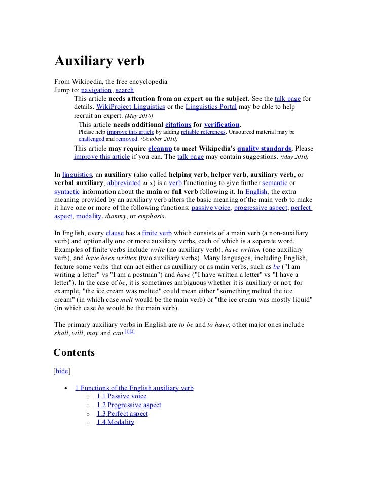 Auxiliary verbFrom Wikipedia, the free encyclopediaJump to: navigation, search      This article needs attention from an e...