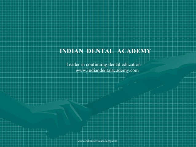 Auxilleries /certified fixed orthodontic courses by Indian dental academy