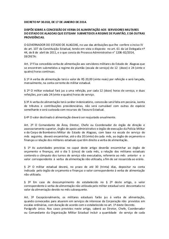 DECRETO Nº 30.018, DE 17 DE JANEIRO DE 2014. DISPÕE SOBRE A CONCESSÃO DE VERBA DE ALIMENTAÇÃO AOS SERVIDORES MILITARES DO ...