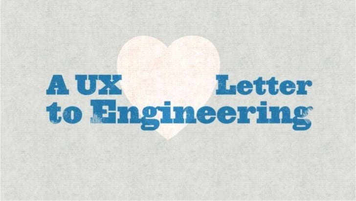 A UX Love Letter to Engineering