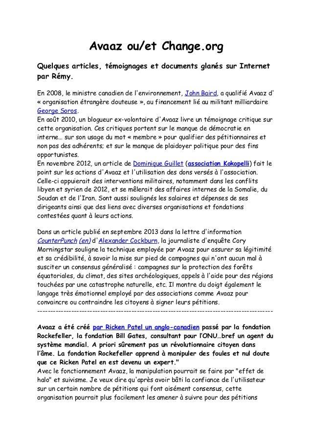 Avaaz ou/et Change.org Quelques articles, témoignages et documents glanés sur Internet par Rémy. En 2008, le ministre cana...