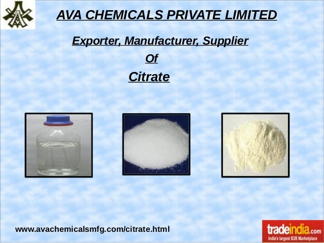 AVA CHEMICALS PRIVATE LIMITED Exporter, Manufacturer, Supplier Of Citrate www.avachemicalsmfg.com/citrate.html