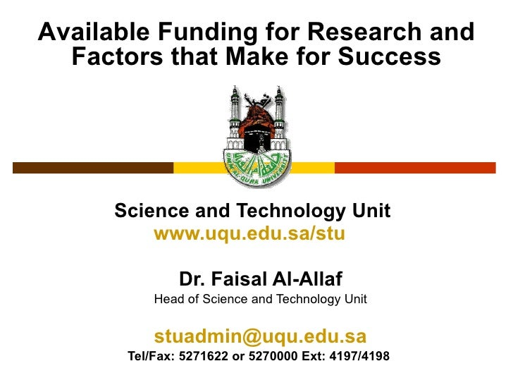 Science and Technology Unit www.uqu.edu.sa/stu   Dr. Faisal Al-Allaf Head of Science and Technology Unit [email_address] T...