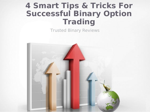 Tips on binary options