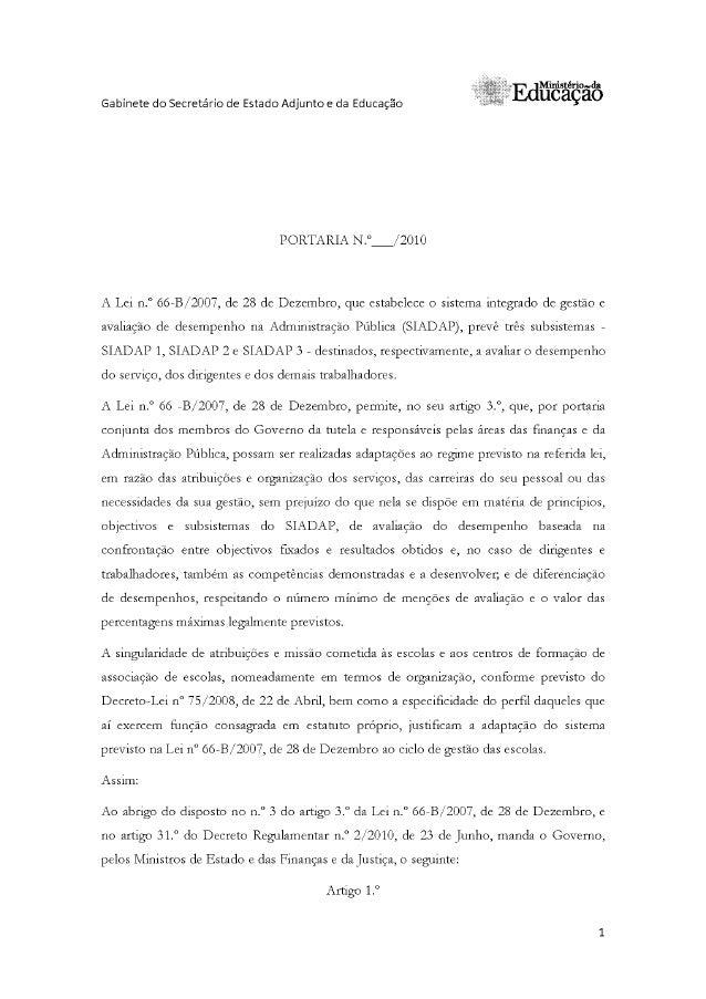 .a Edüiõífãdõ     Gabinete do Secretário de Estado Adjunto e da Educação  PORTARIA N. °:/2010  A Lei n. ° 66-B/2007, de 28...