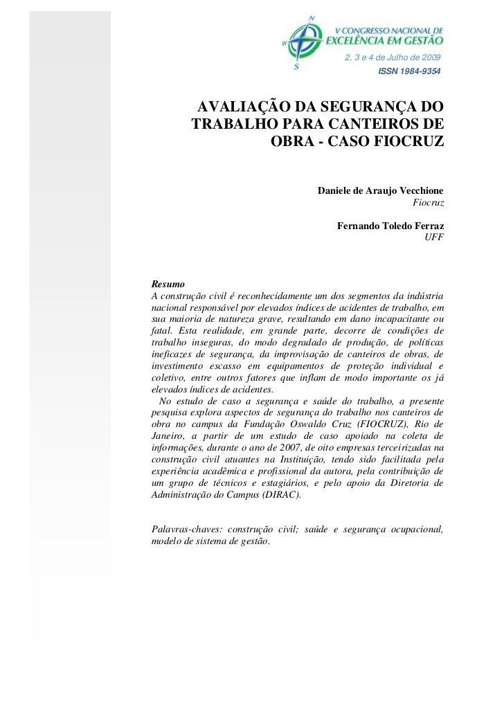 2, 3 e 4 de Julho de 2009                                                      ISSN 1984-9354          AVALIAÇÃO DA SEGURA...