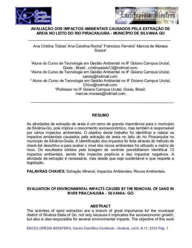 AVALIAÇÃO DOS IMPACTOS AMBIENTAIS CAUSADOS PELA EXTRAÇÃO DE AREIA NO LEITO DO RIO PIRACANJUBA - MUNICÍPIO DE SILVANIA GO A...