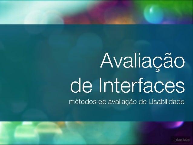 Curso Avaliação de Interfaces