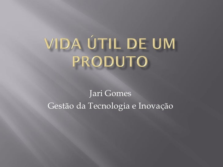 Jari GomesGestão da Tecnologia e Inovação