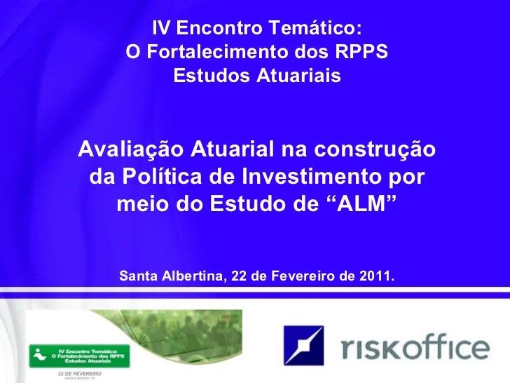 Avaliação Atuarial na Política de Investimento