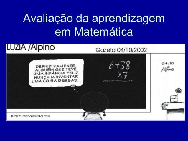 Avaliação da aprendizagemem Matemática