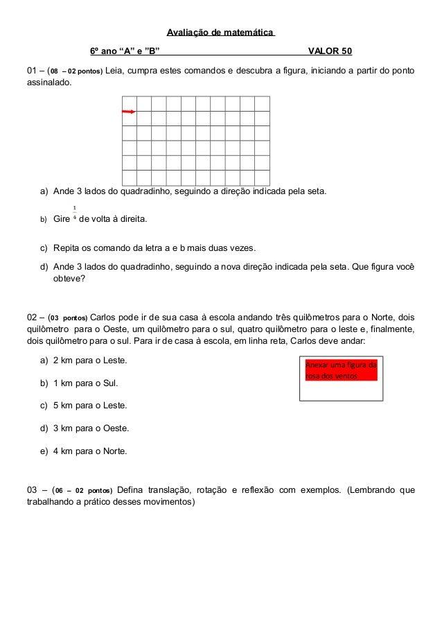 """Avaliação de matemática 6º ano """"A"""" e """"B""""  VALOR 50  01 – (08 – 02 pontos) Leia, cumpra estes comandos e descubra a figura,..."""