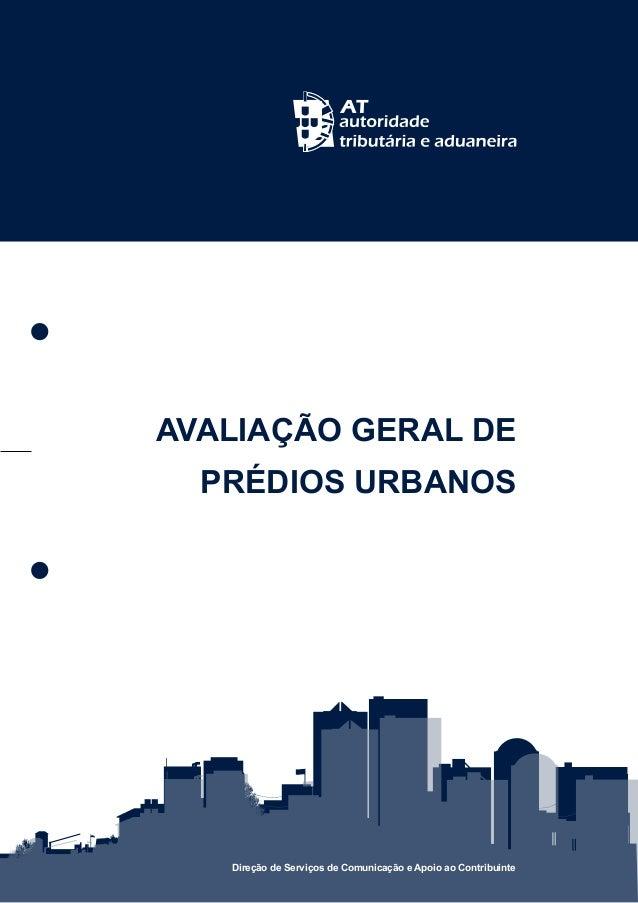 AVALIAÇÃO GERAL DE  PRÉDIOS URBANOS   Direção de Serviços de Comunicação e Apoio ao Contribuinte