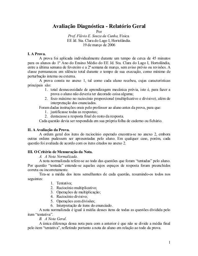 Avaliação Diagnóstica - Relatório Geral                                           Por                        Prof. Flávio ...