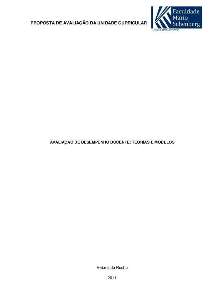 PROPOSTA DE AVALIAÇÃO DA UNIDADE CURRICULAR       AVALIAÇÃO DE DESEMPENHO DOCENTE: TEORIAS E MODELOS                      ...